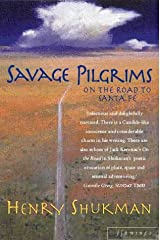 Savage Pilgrims Paperback