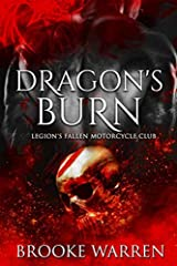 Dragon's Burn (Legion's Fallen Motorcycle Club Book 1) Paperback