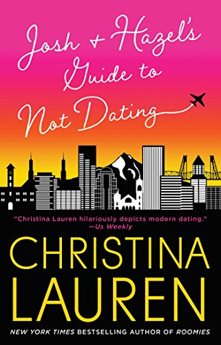 Books : Josh and Hazel's Guide to Not Dating