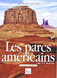 Les Parcs américains de l'Ouest