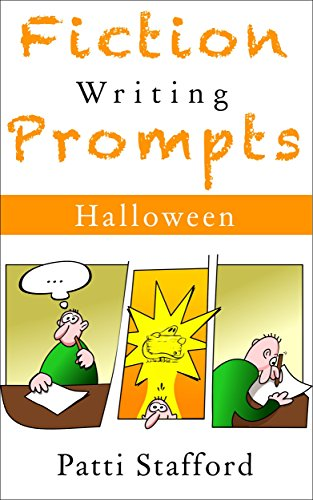 Fiction Writing Prompts: Halloween Edition