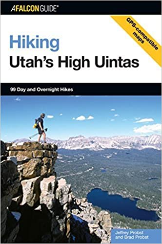 Book Hiking Utah's High Uintas: 99 Day and Overnight Hikes (Regional Hiking Series) by Jeffrey Probst (2006-09-01)