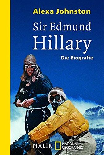 Sir Edmund Hillary: Die Biografie