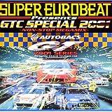 スーパー・ユーロビート・プレゼンツ・GTC・スペシャル・2001~ノンストップ・メガミックス~