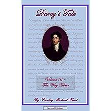 Darcy's Tale, Volume III: The Way Home