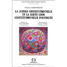 la justice constitutionnelle et la haute cour constitutionnelle en autriche
