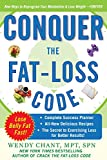 Conquer the Fat-Loss Code (Includes: Complete Success Planner, All-New Delicious Recipes, and the Secret to Exercising Less for Better Results!) (Dieting)