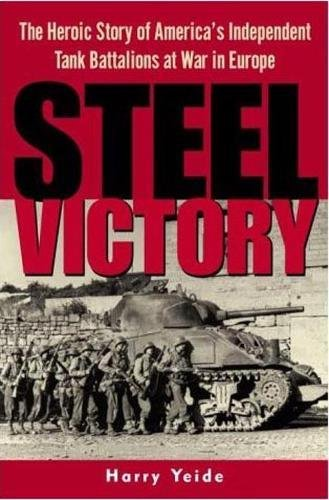 Steel Victory: The Heroic Story of America