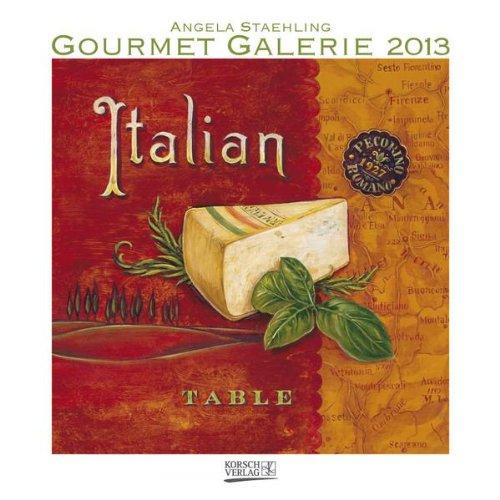 Gourmet Galerie 2013 Broschürenkalender: Cooking Classic