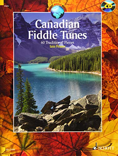 Canadian Fiddle Tunes: 60 Traditional Pieces - Book/CD (Schott World Music)