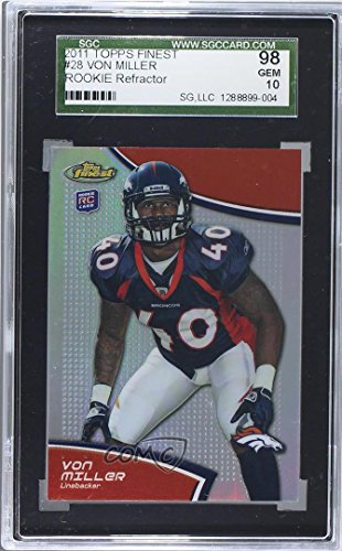 Topps Finest Insert - Von Miller Graded SGC 98 GEM 10 (Football Card) 2011 Topps Finest - [Base] - Refractor #28