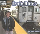 Train Rides, Pam Walker, 0516231049