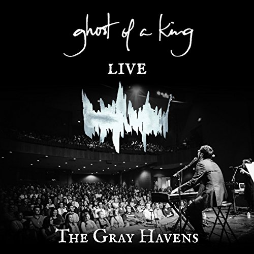 The Gray Havens - Ghost of a King (Ao Vivo) 2017