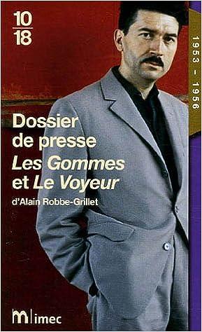 Livres Dossier de presse Les Gommes et Le Voyeur d'Alain Robbe-Grillet (1953-1956) pdf