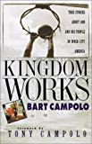 The Kingdom Works, Bart Campolo, 1569551952