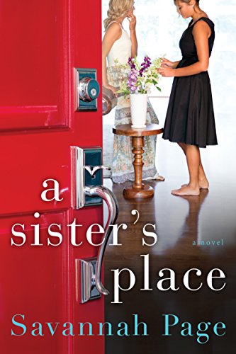 A Sister's Place: A Novel - Sisters Place