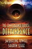 The Convergence Series: Deliverance