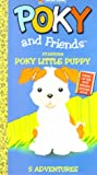 Poky & Friends Starring Poky Little Puppy [VHS]