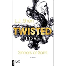 Twisted Love (Sinners of Saint 2) (German Edition)
