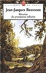 Les Rêveries du promeneur solitaire  par Rousseau