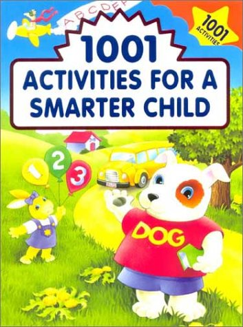 Read Online 1001 Activities for a Smarter Child ebook