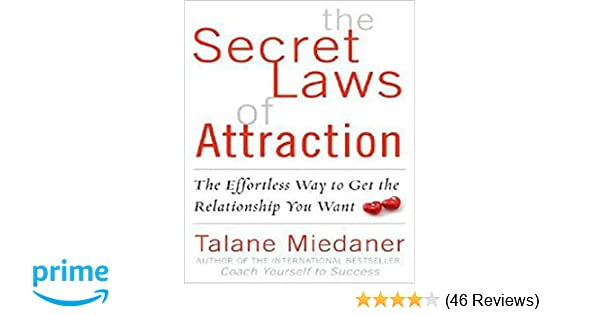 the secret laws of attraction the effortless way to get the relationship you want talane miedaner 9780071543750 amazoncom books - 46 Automotive Cv Effortless