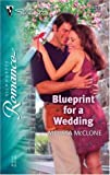 Blueprint for a Wedding, Melissa McClone, 0373197632