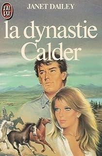 La dynastie Calder par Dailey