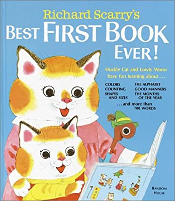 Richard Scarrys Best First Book Ever by Random House Books for Young Readers