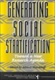 Generating Social Stratification, Alan C. Kerckhoff, 0813367964