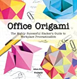 Office Origami, David Mitchell and Adam Russ, 0789313138