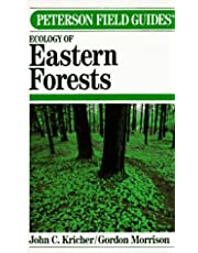Peterson Field Guide to Ecology of Eastern Forests: North America