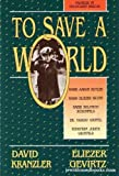 To Save a World, Kranzler, David and Gevirtz, Eliezer, 1560620889