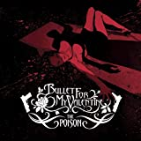 The Poison - Bullet for My Valentine