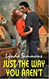 Just the Way You Aren't, Lynda Simmons, 082176800X