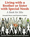 img - for Living with a Brother or Sister with Special Needs: A Book for Sibs book / textbook / text book