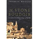 The Stone Boudoir: In Search of the Hidden Villages of Sicily