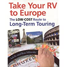 Take Your RV To Europe: The Low-Cost Route To Long-Term Touring