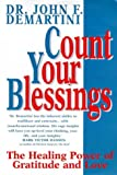 Count Your Blessings!, John Demartini, 1862040214