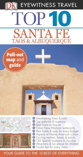 Top 10 Santa Fe (Eyewitness Top 10 Travel Guide) (Mexico New Gazetteer)