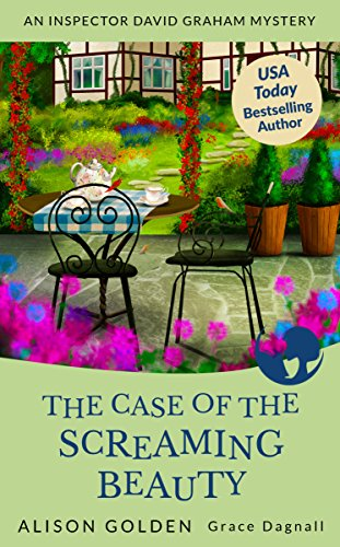 (The Case of the Screaming Beauty (An Inspector David Graham Cozy Mystery Book 1))