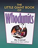 The Little Giant Book of Whodunits, Hy Conrad and Matt LaFleur, 0806904739