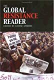 The Global Resistance Reader, Louise Amoore, 0415335841