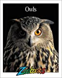 Owls, Wildlife Education, Ltd. Staff, 0937934321