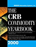 The CRB Commodity Yearbook, 2000, Bridge Information System Staff, 0471382604