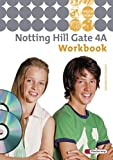 Notting Hill Gate - Ausgabe 2007: Workbook 4A mit Multimedia-Sprachtrainer und Audio-CD