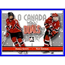 2007-08 ITG O Canada #82 Danielle Goyette Vicky Sunohara