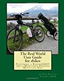 The Real World User Guide for Ebikes, Tim Sutton, 1456310186