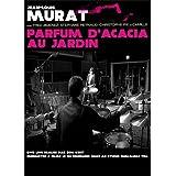 Jean-Louis Murat : Parfum d'acacia au jardin - Édition Limité Digipack [Inclus un CD Bonus] - DVD