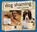 Dog Shaming 2015 Day-to-Day Calendar